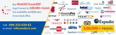 Buy WebCRSTravel ERP and get Connect to 3,00,000 + Hotels live availability and B2B rates in your back office For more detail visit info@webcrs.com or call 9633303463