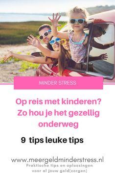Ga je op vakantie met de kinderen? Als je lang moet reizen, is het best lastig om het gezellig te houden. Daarom hier 9 leuke tips die ook nog vriendelijk zijn voor je portemonnee #reizen #reizenmetkinderen #vakantie #vakantiemetkinderen #reistips #besparen