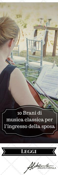 10 Brani di musica classica per l'ingresso della sposa