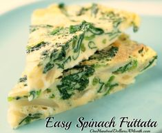 Easy Spinach Frittata Recipe #OneHundredDollarsaMonth
