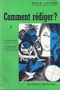 Comment rédiger ? CE-CM (Beaudouin, Groisard) Professional Goals, French Lessons, Book Girl, Learn French, Research Paper, English Vocabulary, French Language, Book 1, Books To Read