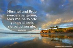 Auf, rüber zur anderen Seite. Markus 13,31 ... http://www.gottes-wort.com/auf.html
