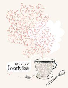 Take a sip of Creativitea by eva juliet