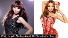 [POLL] Bangs Vs. No Bangs: Female Idol Hairstyles (Part Two) | http://www.allkpop.com/article/2014/12/poll-bangs-vs-no-bangs-female-idol-hairstyles-part-two