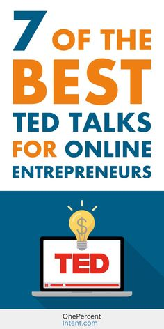 7 of the Best TED Talks for Online Entrepreneurs. Check out these videos to get the inspiration, motivation and advice you need to start or grow your online business. Watch now! Business Advice, Home Based Business, Start Up Business, Starting A Business, Online Business, Business Website, Business Opportunities, Insurance Business, Business Grants
