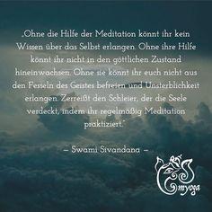 Ohne die Hilfe der Meditation könnt ihr kein Wissen über das Selbst erlangen. Ohne ihre Hilfe könnt ihr nicht in den göttlichen Zustand hineinwachsen. Ohne sie könnt ihr euch nicht aus den Fesseln des Geistes befreien und Unsterblichkeit erlangen. Zerreißt den Schleier der die Seele verdeckt indem ihr regelmäßig Meditation praktiziert.    Swami Sivandana   #brunnthal | #erleuchtung | #gesundleben | #hohenbrunn | #inspiration | #inspiriert | #instayoga | #meditation | #myoga | #namaste…