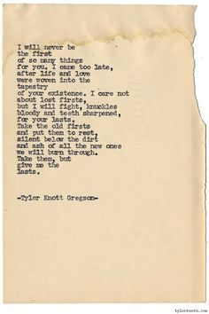 Taken from Tyler Knott Gregson's facebook. So good!!