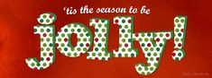 Christmas – 'Tis The Season To Be Jolly on http://www.covermytimeline.com