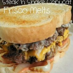 Steak 'n Shake Frisco Melts (copycat). April 2014: We like without the sauce.