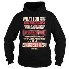 Cool Associate Professor Of Philosophy - What I Do Shirt; Tee