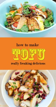 How To Make Tofu Really Freakin' Delicious!--The title says it all. Can't wait to give it a try.