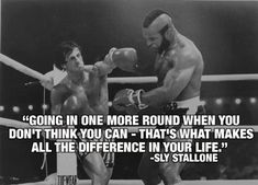 Rocky Balboa (Sylvester Stallone) has had many motivational and inspirational sayings throughout his career... perhaps none more real than this quote!