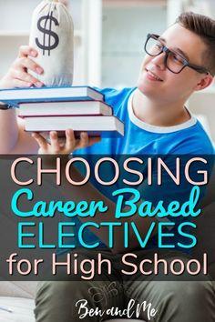 Choosing Homeschool High School Electives Based on 16 Career Clusters - Ben and Me