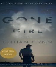 Gone Girl - Amazing book!  Pretty good movie too.