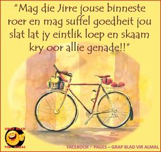 Mag die Here Good Morning Wishes, Good Morning Quotes, Cute Quotes, Funny Quotes, Walk For Life, Simply Life, Afrikaanse Quotes, Goeie More, Inspirational Quotes