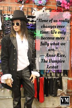 """""""None of us really changes over time. We only become more fully what we are."""" ― Anne Rice, The Vampire Lestat Steampunk Makeup, Venus And Mars, Anne Rice, Festival Outfits, Chic Outfits, Handmade, Clothes, Hand Made, Tall Clothing"""