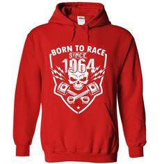 a447ea72b Born To Race - 1964 T Shirt, Hoodie, Sweatshirt Homeland, Awesome Shirts,