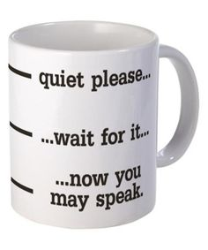 'Quiet Please' 11-Oz. Mug | zulily
