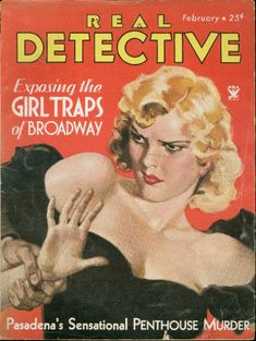=-= 1934 Pulp Fiction, Science Fiction, Pulp Magazine, Magazine Covers, Real Detective, Pulp Art, True Crime, Cover Art, Mystery