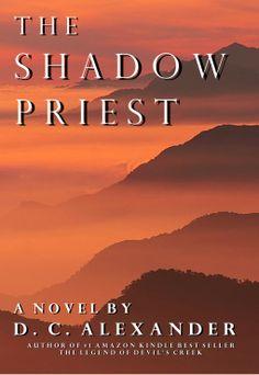 The Shadow Priest | D.C. Alexander | 9781519356161 | NetGalley