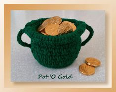 This is a super quick and fun project for St. Patrick's.  Using a margarine cup you work a crochet cover in a fun pattern stitch repeat and then join to the margarine cup.  Fill with chocolate gold coins to celebrate in style!Rated: Easy - IntermediatePattern Infor
