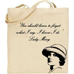 Lady Mary Crawley Quote Tote Downton Abbey by badbatdesigns, $14.50