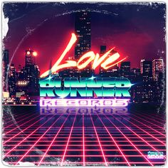"""Artwork logo I did for """"Love Runner Records"""" record label. The record label is currently being put together by Timecop1983"""