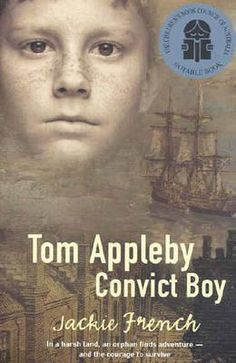 First Fleet Narrative - Year 4 History Unit - At the tender age of eight, chimney sweep Tom Appleby is convicted of stealing and sentenced to deportation to Botany Bay. As one of the members of the First Fleet, he arrives in a country that seemingly has little to offer - or little that the English are used to, anyway. Accompanying worksheets: http://www.teacherspayteachers.com/Product/Tom-Appleby-Convict-Boy-First-Fleet-History-Narrative-Jackie-French-1232083   #ACHHK079