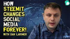 Steemit Creator Dan Larimer on How Steemit Is Changing Social Media Forever Snapchat News, News Source, Blockchain, Cryptocurrency, The Creator, Dan, Investing, Social Media, Change