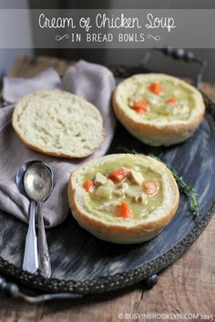 Cream of chicken soup in homemade bread bowls - the perfect winter comfort food!
