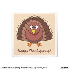 Custom Thanksgiving Paper Napkins With Turkey