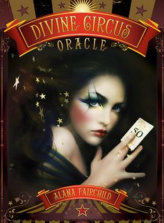 Divine Circus Oracle - Alana Fairchild Available August 2016 from U.S. Games Systems