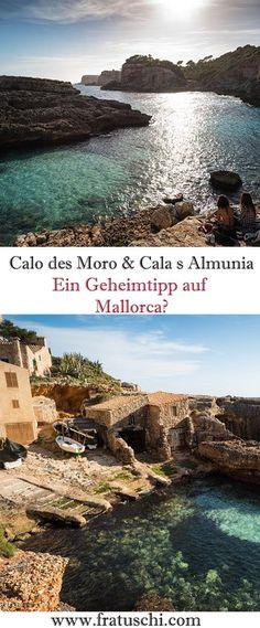 Caló des Moro – Cala S Almunia  die Geschichte einer Bucht. Ein Geheimtipp auf Mallorca?