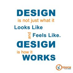 Everyone thinks #Design means how it looks, but of course, if you dig deeper, it's really how it #works. #IXTouch #Web_Designing #Digital_Marketing #Email_Marketing #Conventional_Marketing.... For #Branding www.ixtouch.com  For More Info: www.facebook.com/ixtouch