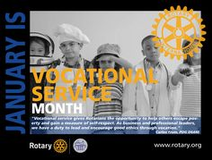 Vocational Month 2016-2017 - by CMC Rotary, Helping Others, Encouragement, Self