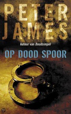 Deel drie vd serie- Peter James - Op dood spoor (*)