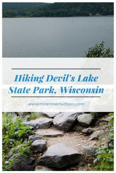 Hiker's Guide to Devil's Lake State Park in Wisconsin, USA. Beautiful state park that's perfect for a day trip or a weekend camping trip. #Wisconsin #Hiking #hikingadventures #hikingguide #USA #UnitedStates