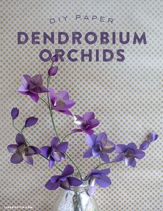 DIY Metallic Paper Dendrobium Orchids Tutorial (with free printable pattern) from Lia Griffith Crepe Paper Flowers, Fabric Flowers, Handmade Flowers, Diy Flowers, Orchid Flowers, Craft Tutorials, Craft Projects, Fleurs Diy, Dendrobium Orchids