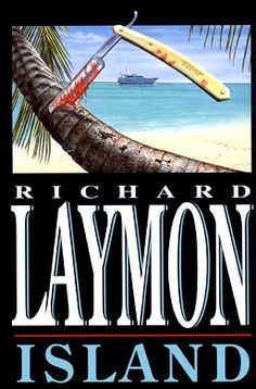 The SINGLE worst book I have read to date...I cannot even go into it, but I did review it at http://thealfmeister.wordpress.com/2011/07/09/book-review-island-by-richard-laymon/