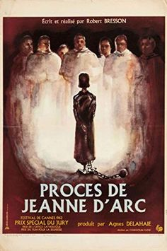 The French poster for The Trial of Joan of Arc (Robert Bresson, France). Original Movie Posters, Film Posters, Joan Of Arc Film, Carl Theodor Dreyer, Midnight Marauders, Robert Bresson, Jeanne D'arc, French Movies, Cinema