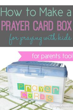 How to Make a Prayer Card Box for Praying With Your Kids - The Purposeful Mom