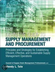 bol.com | The Definitive Guide to Supply Management and Procurement, Cscmp & Wendy...