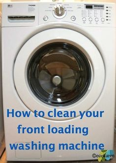 How to Clean Front Load Washers