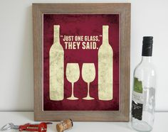 Funny Wine Art Print, Kitchen Print, Wine Quote, Wine Print, Kitchen Print, Kitchen Quote, Kitchen Wine Decor 11 x 14 by SmartyPantsStudio on Etsy https://www.etsy.com/listing/121645751/funny-wine-art-print-kitchen-print-wine