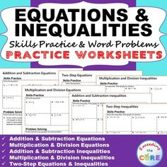 EQUATIONS & INEQUALITIES Homework Worksheets - Skills Practice & Word Problems Includes 6 EQUATIONS & INEQUALITIES practice worksheets. Topics: ☑ Addition & Subtraction Equations ☑ Multiplication & Division Equations ☑ Two-Step Equations ☑ Addition & Subtraction Inequalities ☑ Multiplication & Division Inequalities ☑ Two-Step Inequalities Perfect for math assessments, math stations and math homework. 7th Grade Math Common Core 7EE3, 7EE4