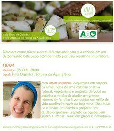 Alimentação Integrativa - Receitas para Viver Bem: AULA SHOW DE CULINÁRIA - FEIRA NOTURNA DA ÁGUA BRA...