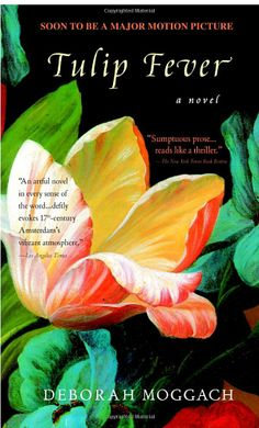 """Read """"Tulip Fever A Novel"""" by Deborah Moggach available from Rakuten Kobo. A sensual tale of art, lust, and deception—now a major motion picture In Amsterdam, tulipomania has seized the pop. Novels To Read, Books To Read, Fever Book, Good Books, My Books, Amazing Books, Free Books, Best Historical Fiction, Looks Dark"""