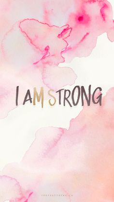 I AM STRONG inspirational quote