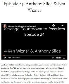 Ep 24: 2020 May 25 Ben Wizner & Anthony Slide Thomas Drake, Edward Snowden, Acting, Freedom, Cinema, Cards Against Humanity, Videos, Youtube, Pilgrim