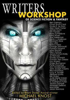 Writers Workshop of Science Fiction & Fantasy, http://www.amazon.com/dp/B00CFU2K4W/ref=cm_sw_r_pi_awdm_-K38sb0ZA99G4